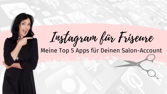 Top 5 Apps für deinen Salonaccount